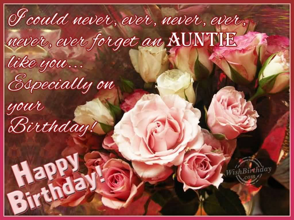 40 Wonderful Birthday Wishes For Auntyauntieaunt