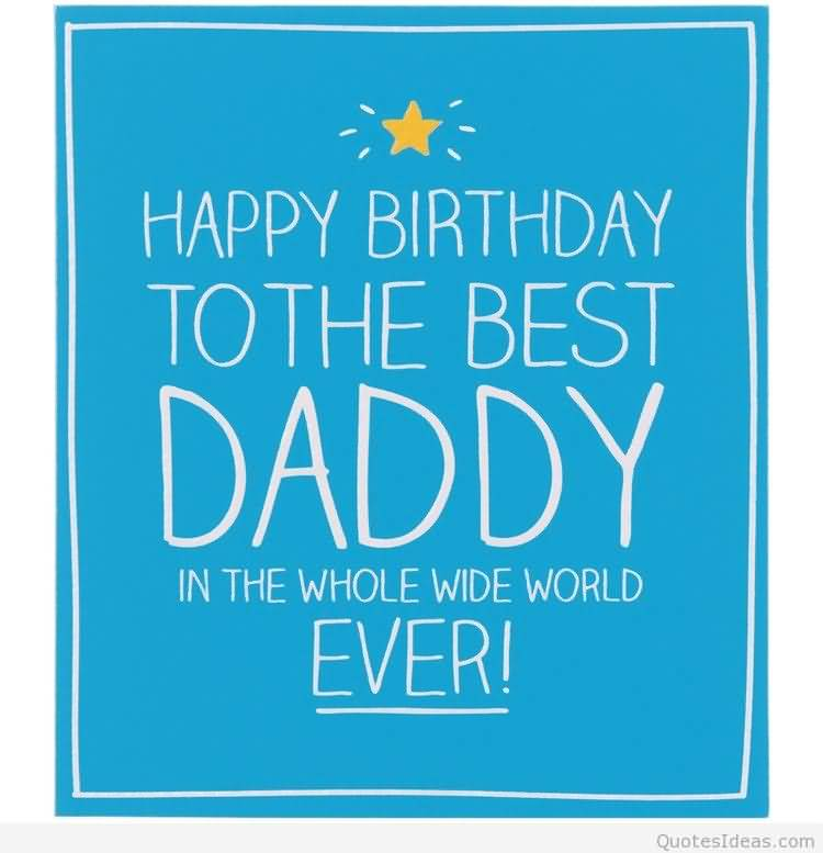 Best Daddy Happy Birthday Wishes Greeting Image