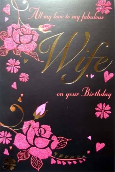 Fabulous Birthday E-card For Wife
