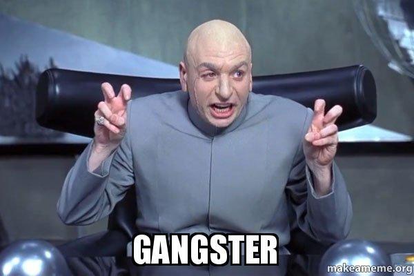 Gangster Funny Gangster Meme Image