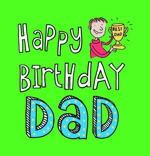 Happy Birthday Best Dad Wishes Image