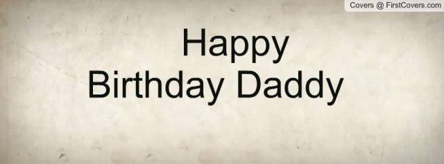 Happy Birthday Daddy Greeting Card