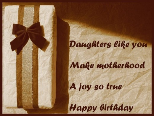 Happy Birthday Daughter Like You Make Motherhood A Joy So True Greeting Picture