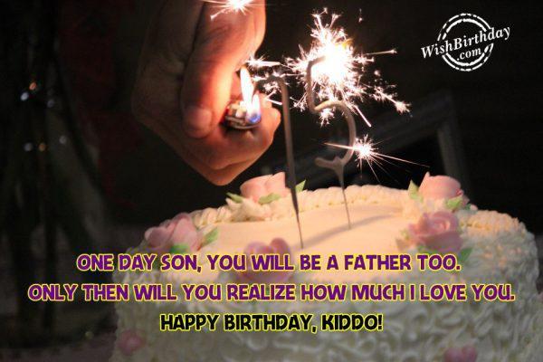 Happy Birthday Kiddo Have A Wonderful Birthday