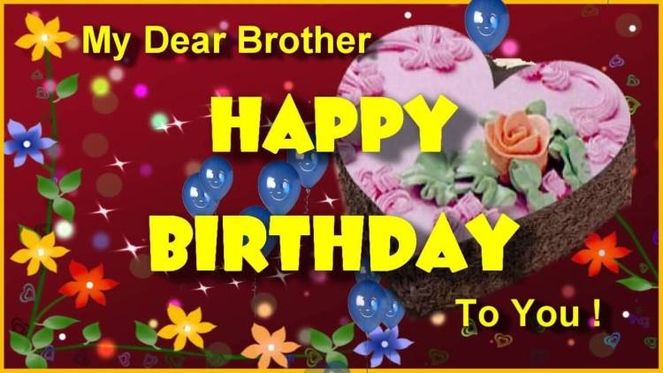 Happy Birthday My Dear Brother