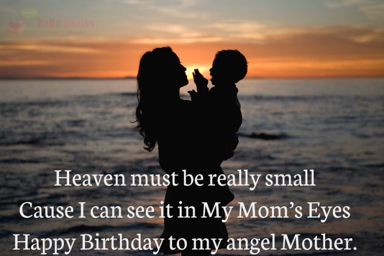 Happy Birthday To My Angel Mother Quotes