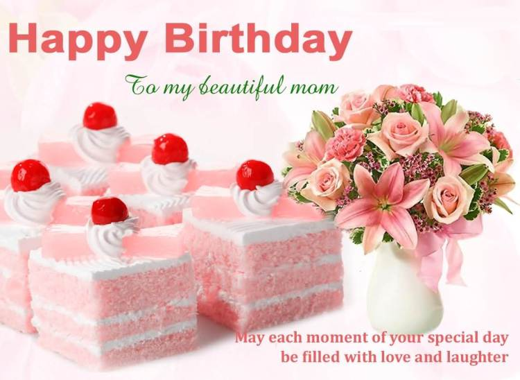 Happy Birthday To My Wonderful Mom On Her Special Day