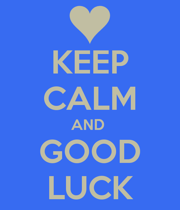 Keep Calm And Good Luck Image (3)