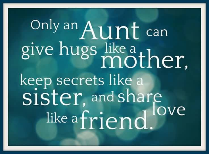 Lovely Birthday Quotes For Special Aunt