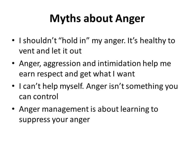 Myths About Anger I Shouldnt Hold In My Anger Its Healthy To Vent And Let It Out