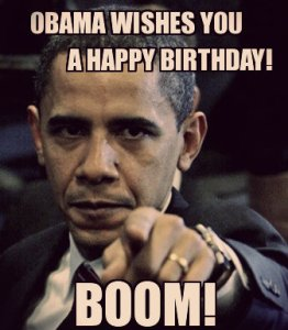 Obama Funny Happy Birthday Meme