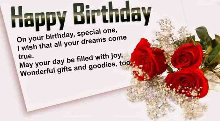On Your Birthday Special One I Wish That All Your Dreams Come True Happy Birthday