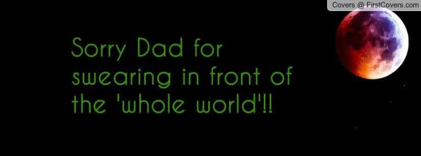 Sorry Dad Message From Son With Beautiful Image