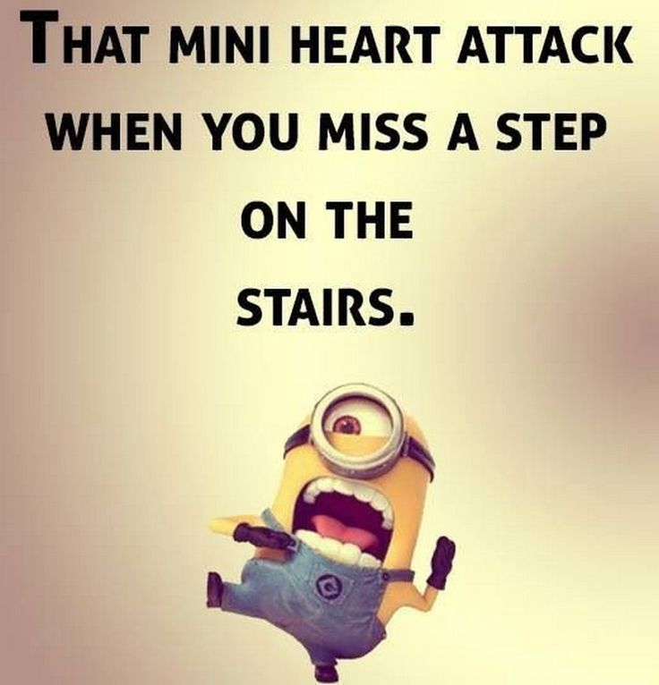 That Mini Heart Attack When You Miss A Step On The Stairs