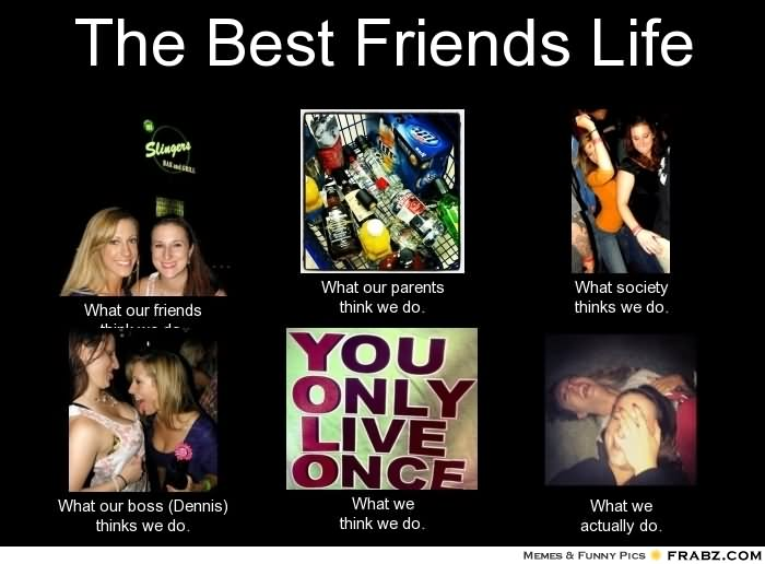 The Best Friends Life