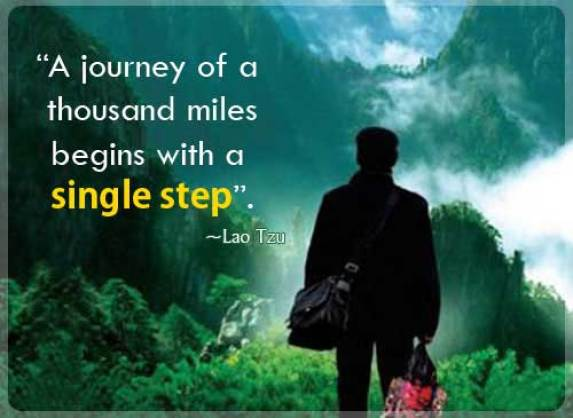The journey of a thousand miles begins with one Lao Tzu (2)
