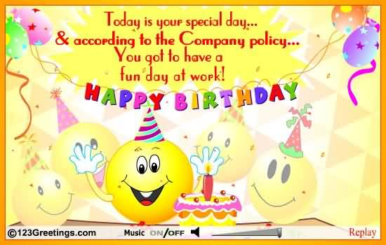 Today Is Your Special Day Happy Birthday Colleague