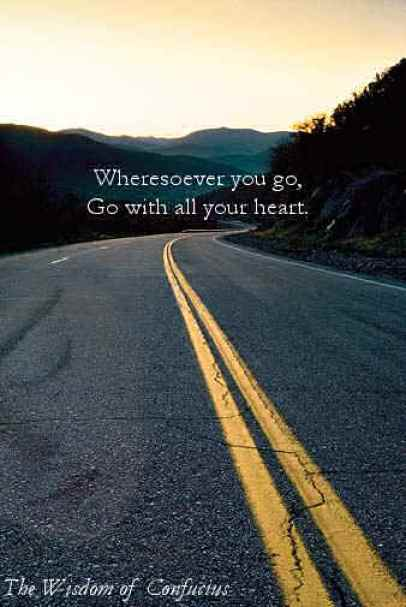 Wheresoever you go go with all your
