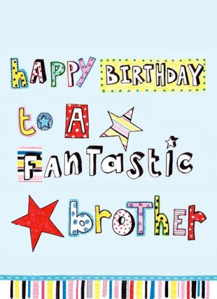 Wonderful Birthday Wishes E Card For Fantastic Brother Graphic