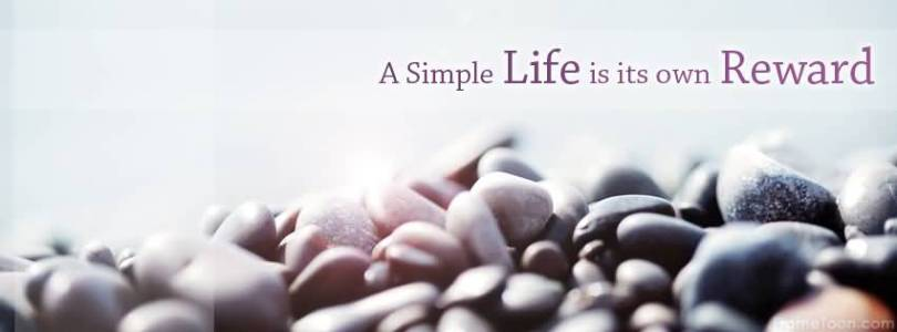 A Simple Life Is Its Own Reward