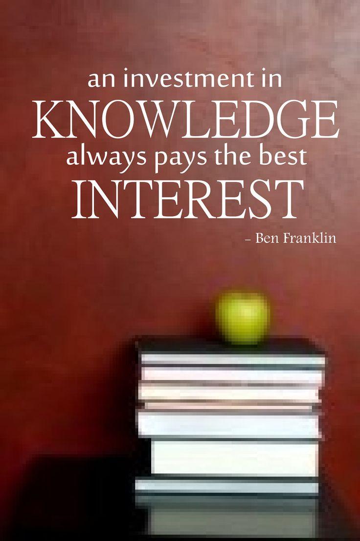 an investment in knowlege always pays the best interest ben franklin