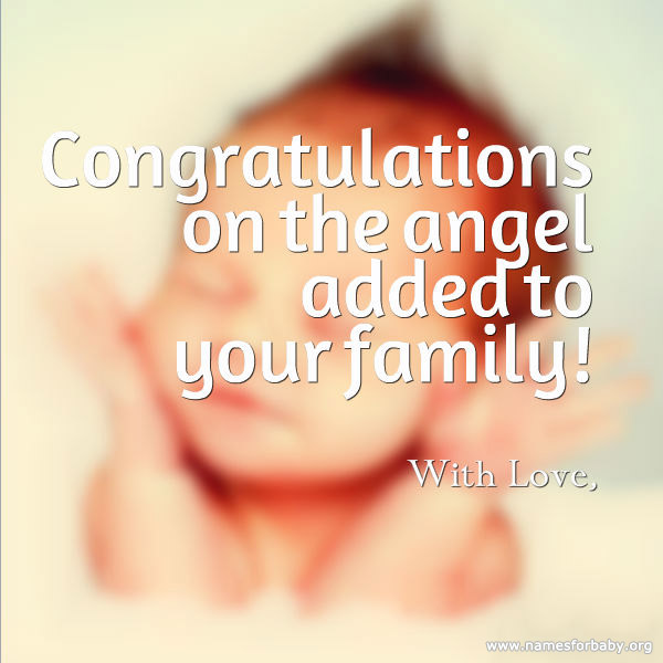 Congratulations On The Angel Added To Your Family With Love