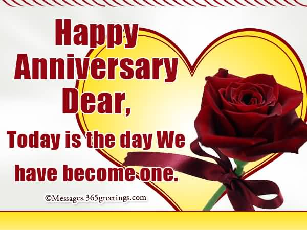 Happy Anniversary Dear Today Is The Day We Have Become One