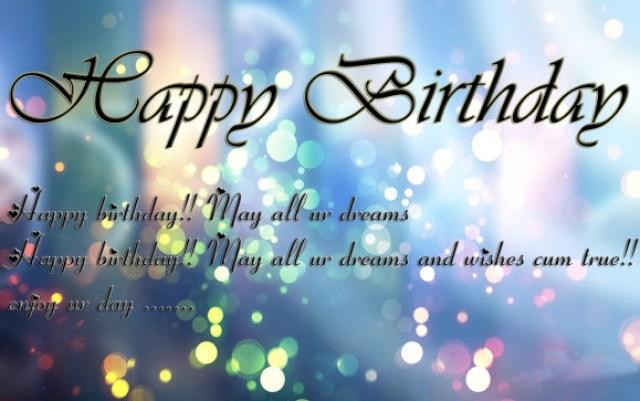 Happy Birthday Happy Birthday May All Ur Dreams Happy Birthday May All Ur Dreams Ans Wishes Cum True Enjoy Ur Day