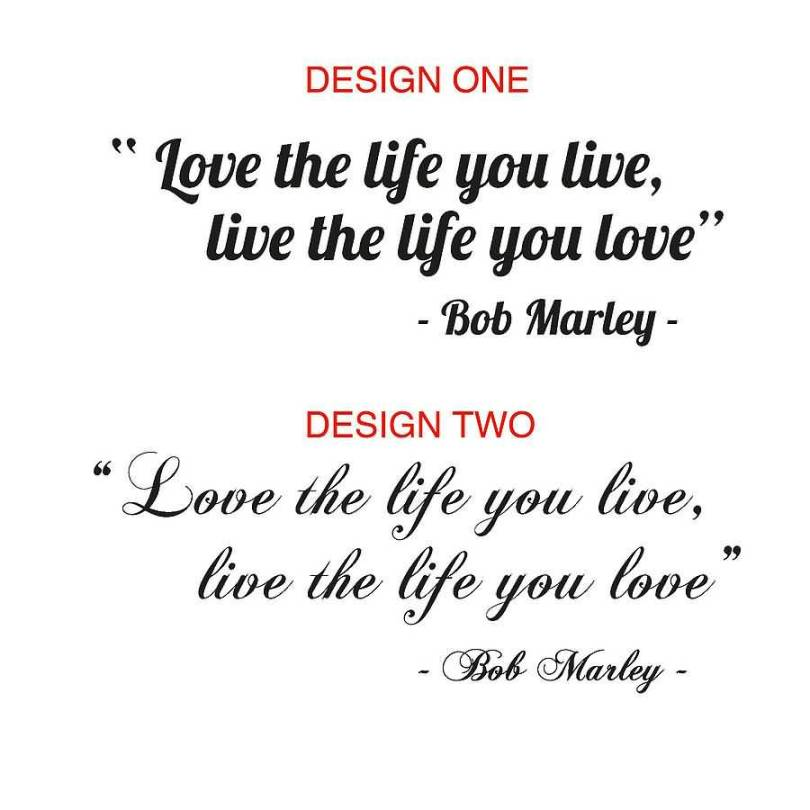 Love The Life You Live Live The Life You Love Bob Marley Desinge Two Love The Life You Live Live The Life You Love Bob Marley