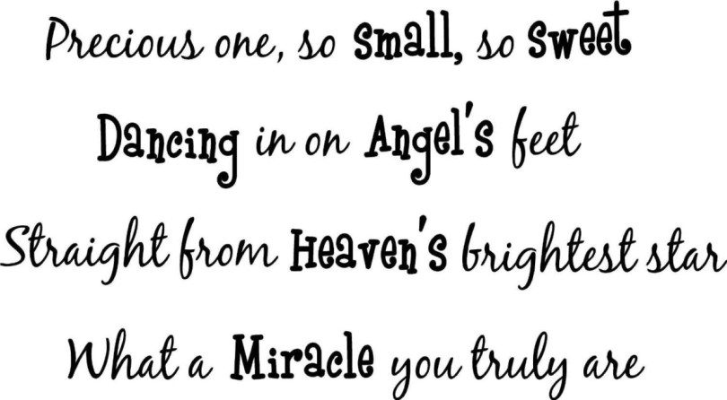 Precious One So Small So Sweet Dancing In On Angels Feet Straight From Heaven S Brightest Star What A Miracle You Truly Are