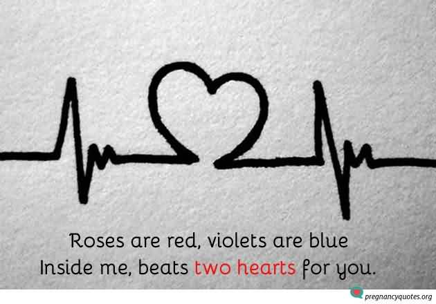 Roses Are Red Violets Are Blue Inside Me Beats Two Hearts For You