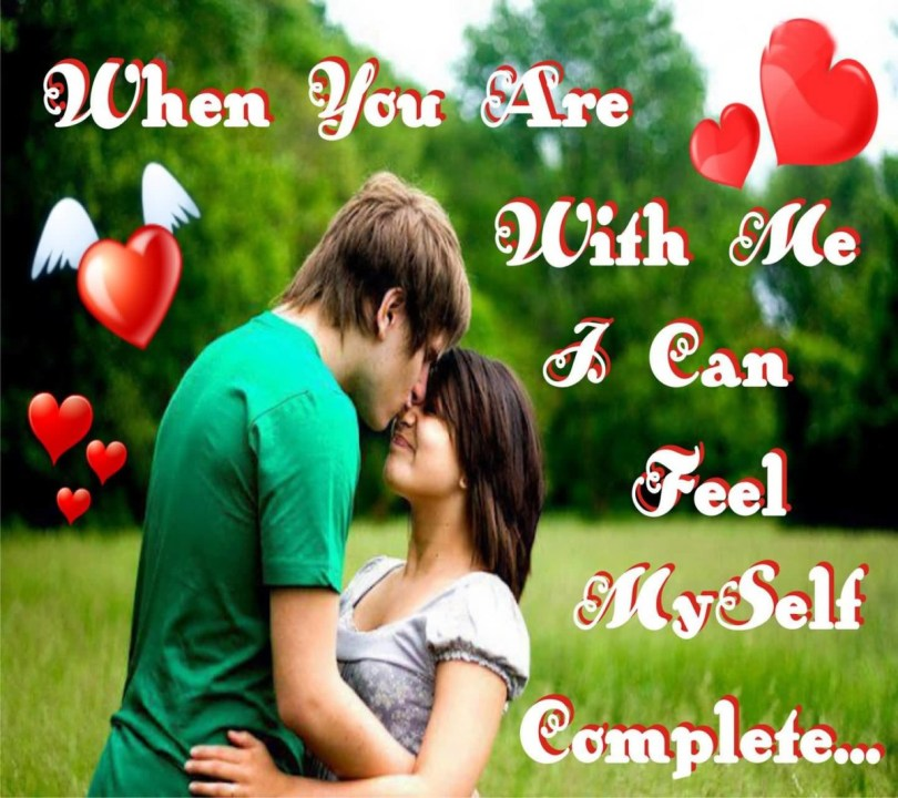 When You Are With Me I Can Feel Myself Complete
