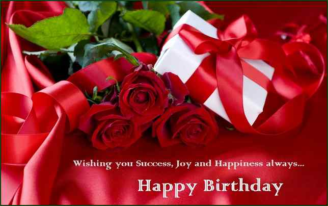 wishing you success,joy and happiness always.. happy birthay
