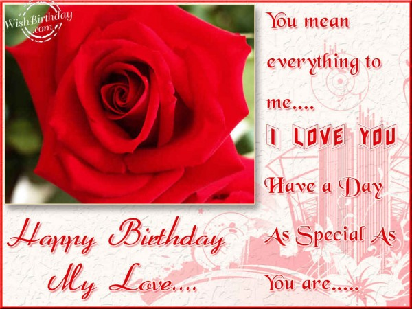 As Special As You Are Happy Birthday My Love