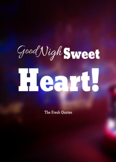 Awesome Good Night Wishes Message For Sweetheart