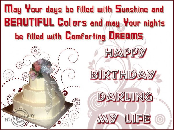 Beautiful Colors Be Filled Comforting Dreams Happy Birthday Darling My Life