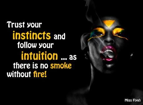 Black Queen Quotes Trust your instincts