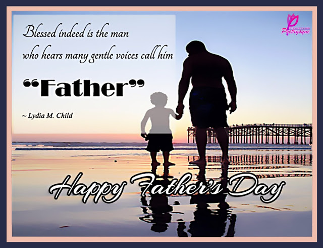 Blessed Indeed Is The Man Happy Father's Day Quotes Image