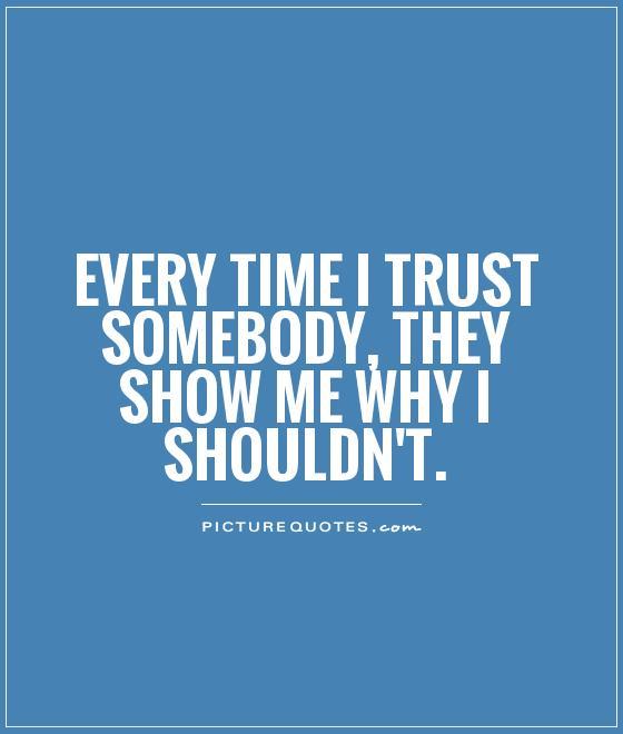 Broken Trust Quotes30