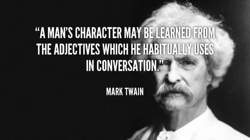 Character Quotes A Man's Character May Be