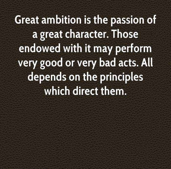 Character Quotes Great Ambition Is