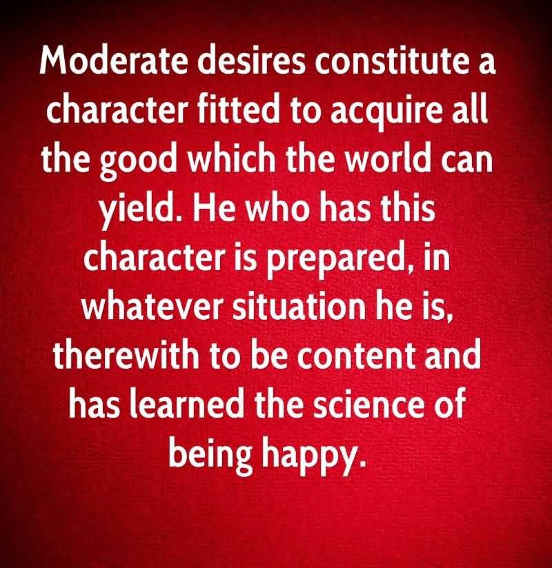 Character Quotes Moderate Desires