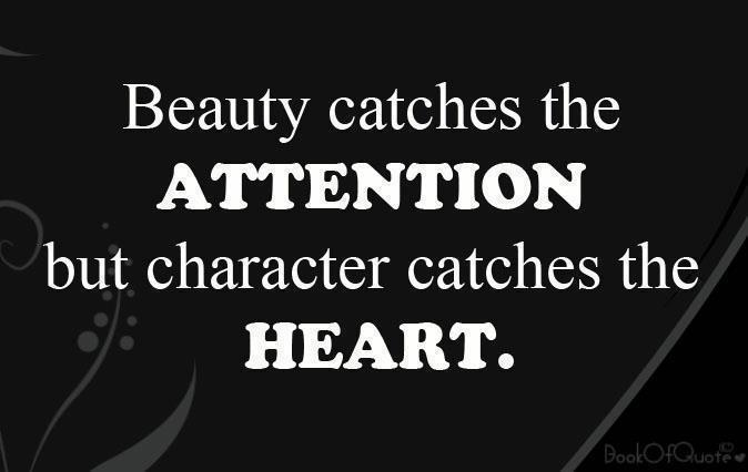 Character Sayings Beauty Catches