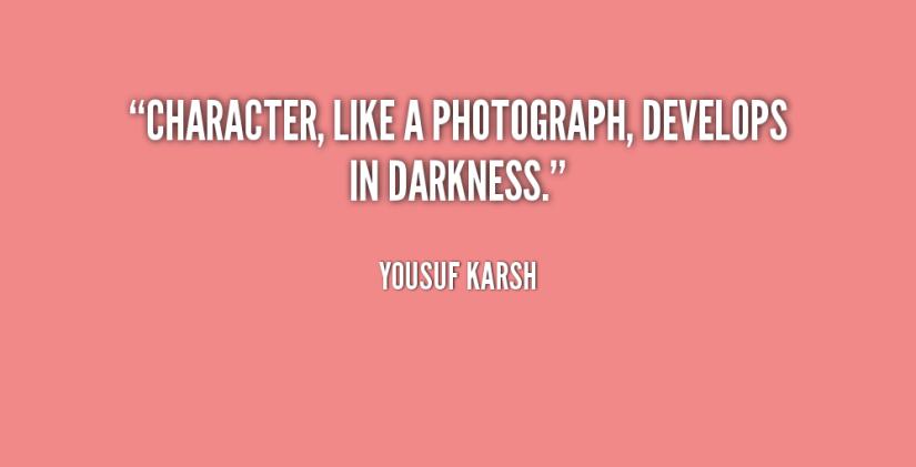 Character Sayings Character Like A Photograph