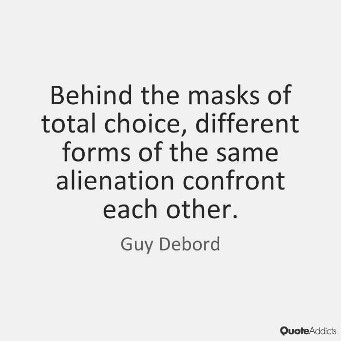 Choice Quotes Behind the masks of total choice