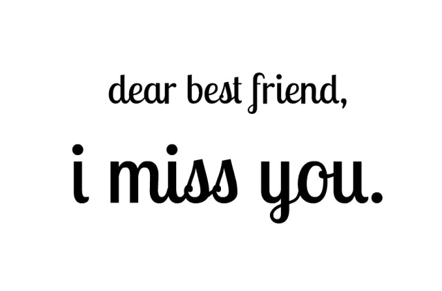 Dear Best Friend I Miss You Greeting Message Image