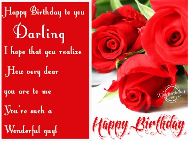 Dear You Are To Me Happy Birthday Darling You Are Such A Wonderful Guy Greeting Image