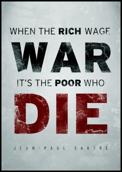 Die Quotes When the rich wage war