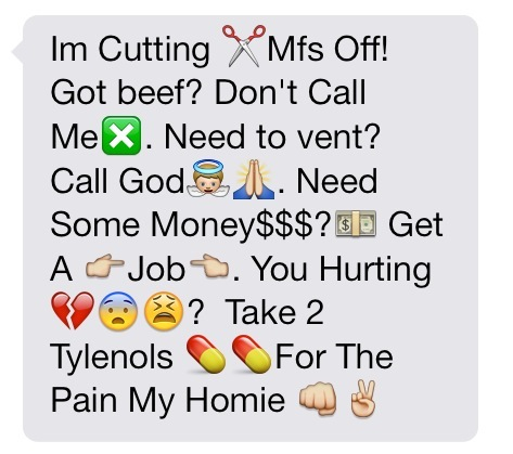 Emoji Quotes Im cutting mfs off got beef don't call me need to vent call god