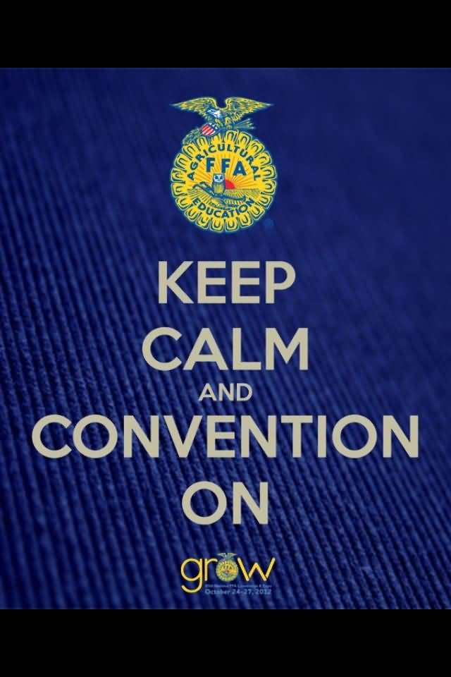 FFA Quotes Keep calm and convention on